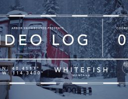 Arbor Snowboards Video Log – Whitefish Montana